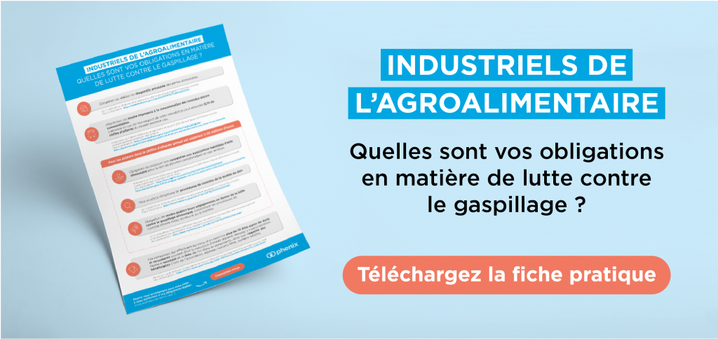 Obligations anti-gaspillage industrie agroalimentaire